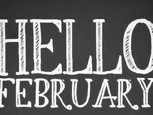Hello February,