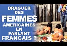 Draguer des américaines en parlant Francais