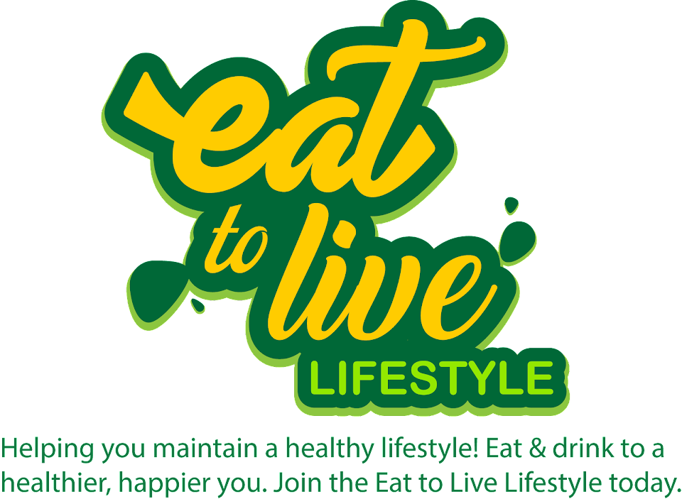 Eat To Live Lifestyle