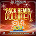 Pack 21 Dj Drojan DJ Flash Dj Nachito BY JCPRO