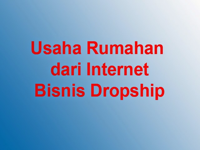 Usaha Rumahan dari Internet