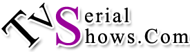 Watch Indian TV Serials and Shows Online For Free - TvSerialShows.com
