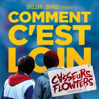 Casseurs Flowters - Comment C'est Loin (2015)