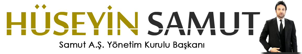 Hüseyin Samut | Samut A.Ş. Yönetim Kurulu Başkanı