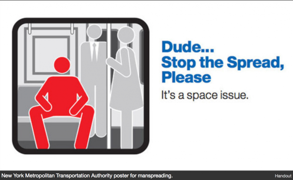 "Public service announcement sign with an image of a man sitting with his legs spread wide that says ""Dude... Stop the Spread, Please. It's a space issue."""