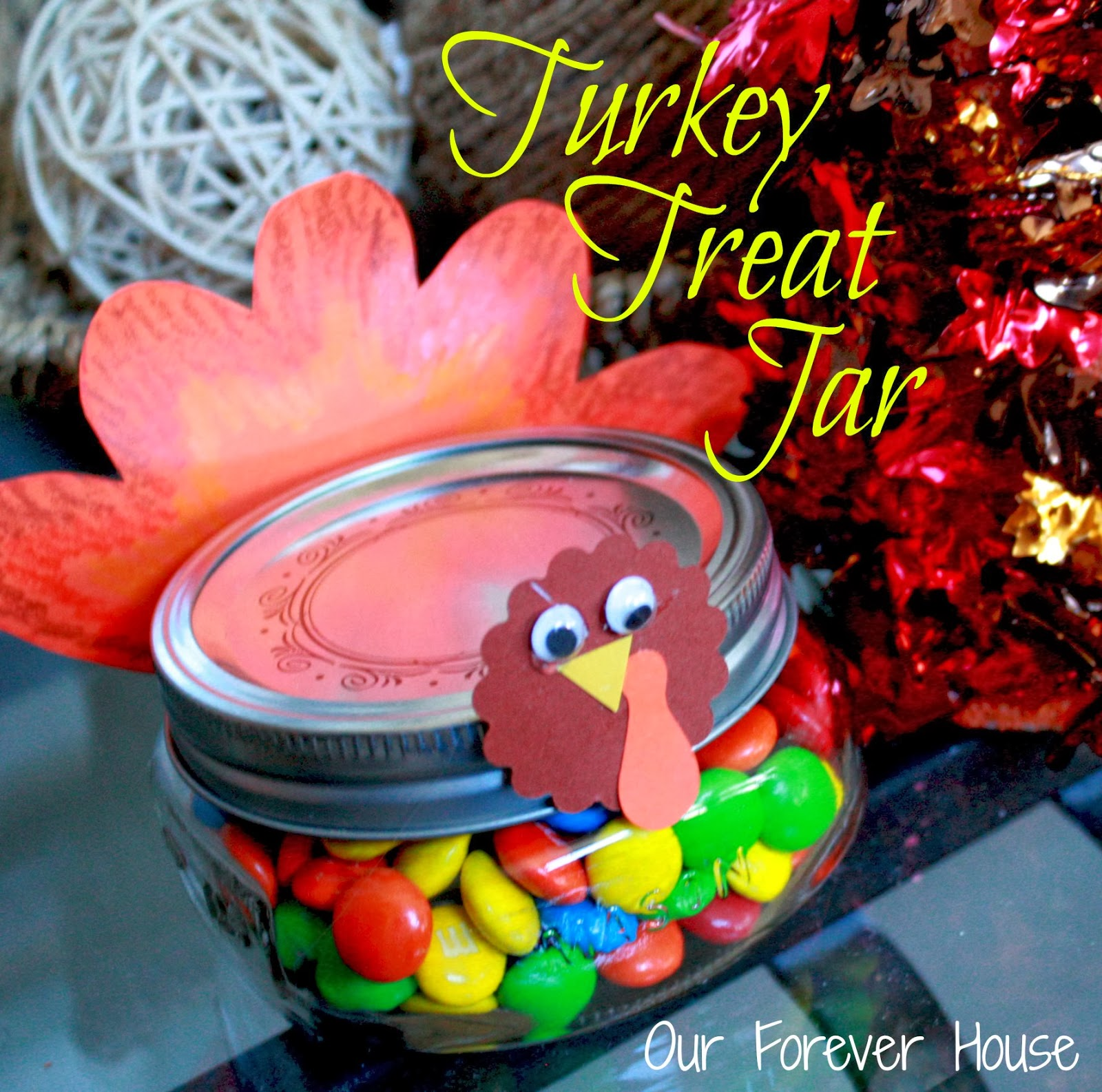Decorating Ideas > Our Forever House Mason Jar Turkey Treat Jars ~ 133107_Thanksgiving Jar Decorations