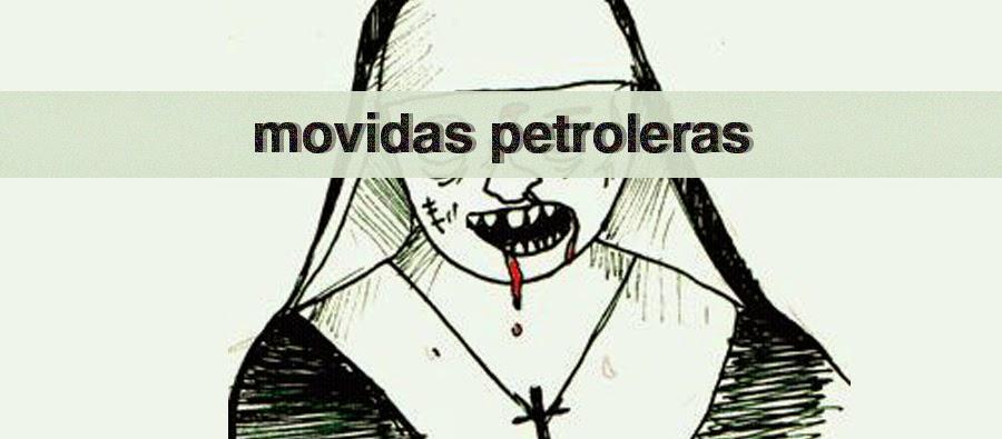 movidas petroleras