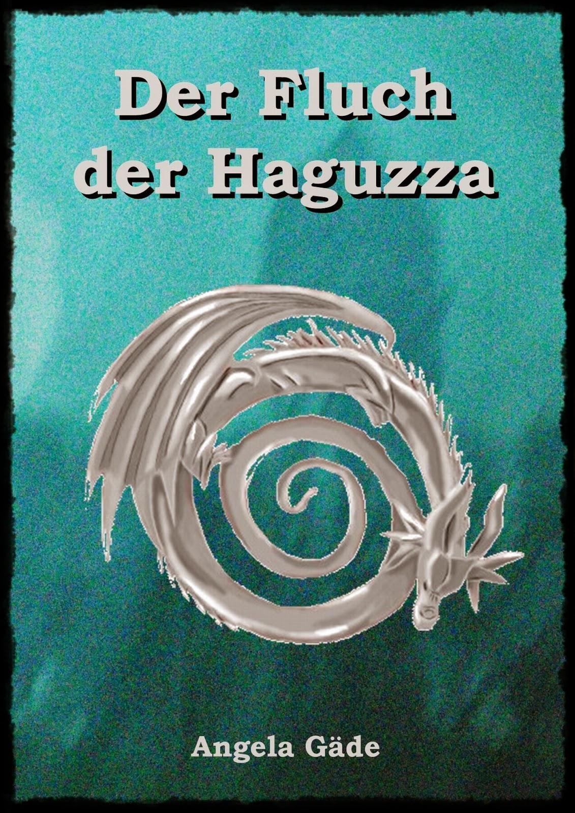 Der Fluch der Haguzza ein Fantasy-Bestseller für den Sommer