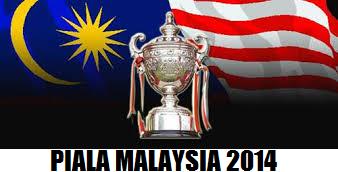 Senarai Pasukan Layak Ke Suku Akhir Piala Malaysia 2014