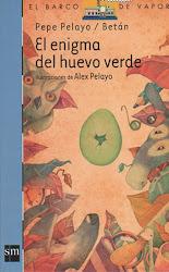 EL ENIGMA DEL HUEVO VERDE--PEPE PELAYO