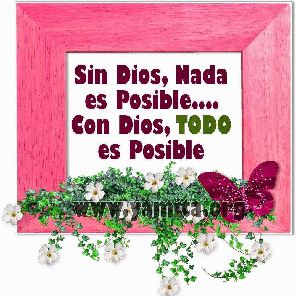 Con mi Dios, TODO  es posible