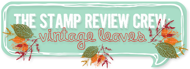 http://stampreviewcrew.blogspot.com/2015/09/stamp-review-crew-vintage-leaves-edition.html