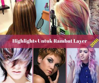 Ide warna highlights untuk rambut layer 2016