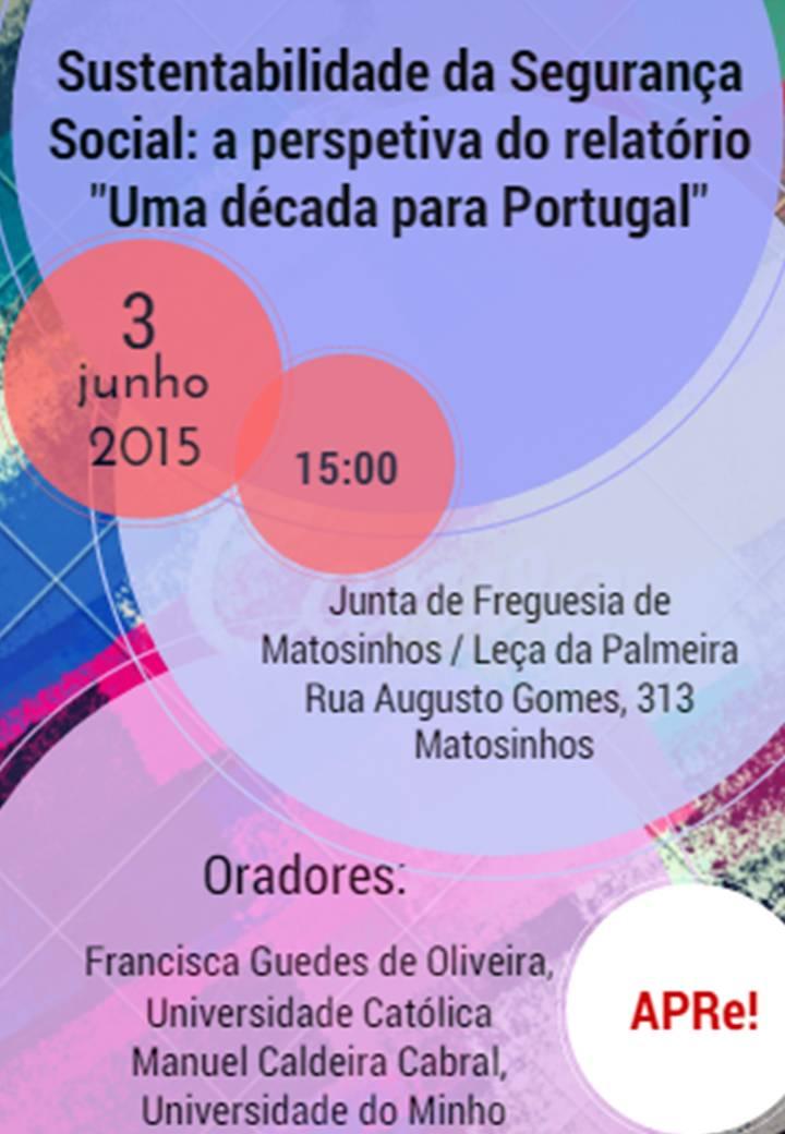 """Matosinhos, análise/debate do relatório """"Uma década para Portugal"""" na perspectiva Segurança Social"""