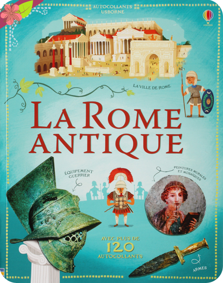 La Rome antique - éditions Usborne