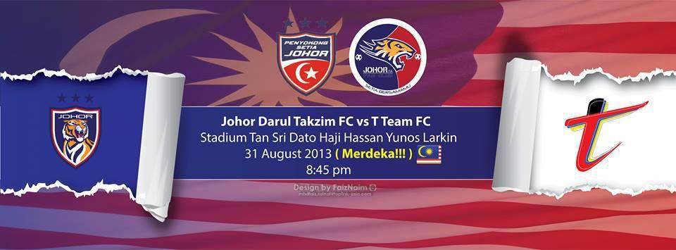 Streaming JDT Vs T-Team Piala Malaysia Perlawanan Keempat 31 Ogos 2013