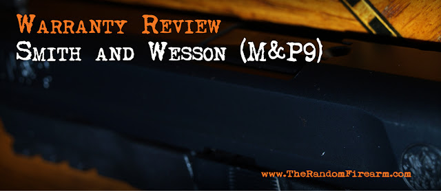 smith and wesson M&P9 9mm warranty review random firearm dylan benson