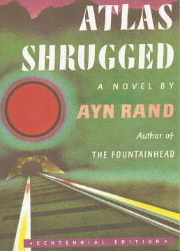 Atlas Shrugged, by Ayn Rand, 1957