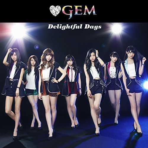 [Single] GEM – Delightful Days/No Girls No Fun/You You You (2015.06.28/MP3/RAR)