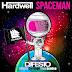 Hardwell - Spaceman (Djfesto Carnage Trap bootleg)
