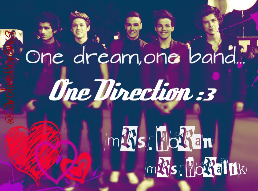 One dream , One band ... One Direction ;3
