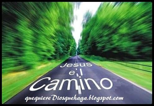 el camino del Señor te guia por el camino correcto