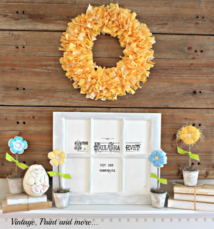 Vintage, Paint and more... A Spring mantel DIY'd  with a fabric rag wreath and flowers and a stenciled French graphic on a window