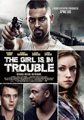 The Girl Is in Trouble (2015) ()