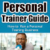 Personal Trainer Guide - Free Kindle Non-Fiction