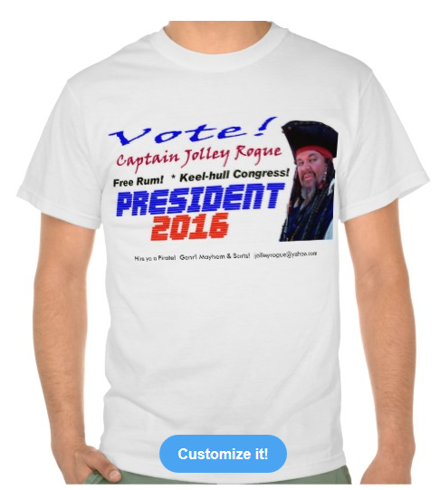 Captain Jolley Rogue for President in 2016!  Vote!
