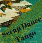 Scrap Dance Tango Mystery