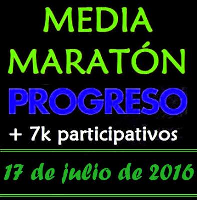 """21k y 7k Media Maratón de Progreso Mario """"Ciego"""" Vero (17/jul/2016)"""