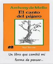"""PINCHANDO en esta portada podrá LEER un libro iluminador: """"El Canto del Pájaro"""", de A. de Mello*"""