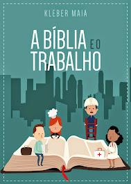 A Bíblia e o Trabalho