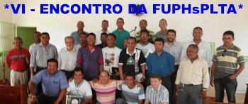"""""""VI - ENCONTRO DA FUPHsPLTA"""""""