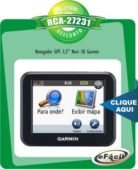 Cupom Efácil - Navegador GPS 3,5 Nuvi 30 Garmin