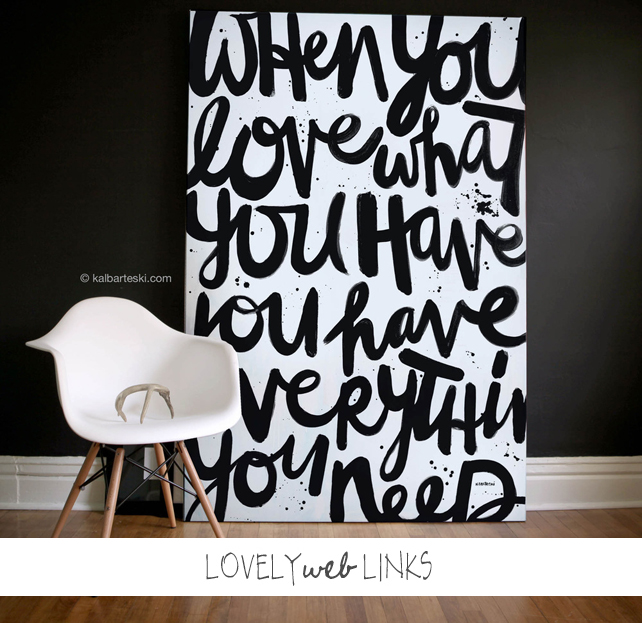 Lovely Web Links featuring DIY black and white wall art by Kal Barteski