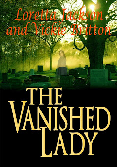 Read FREE January 11-15th! THE VANISHED LADY-OUR BEST SELLING SUSPENSE