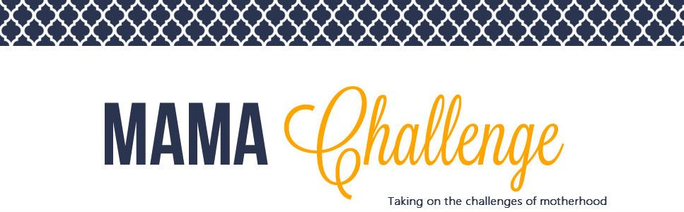 MamaChallenge.com | Solutions for All Your Mama Challenges