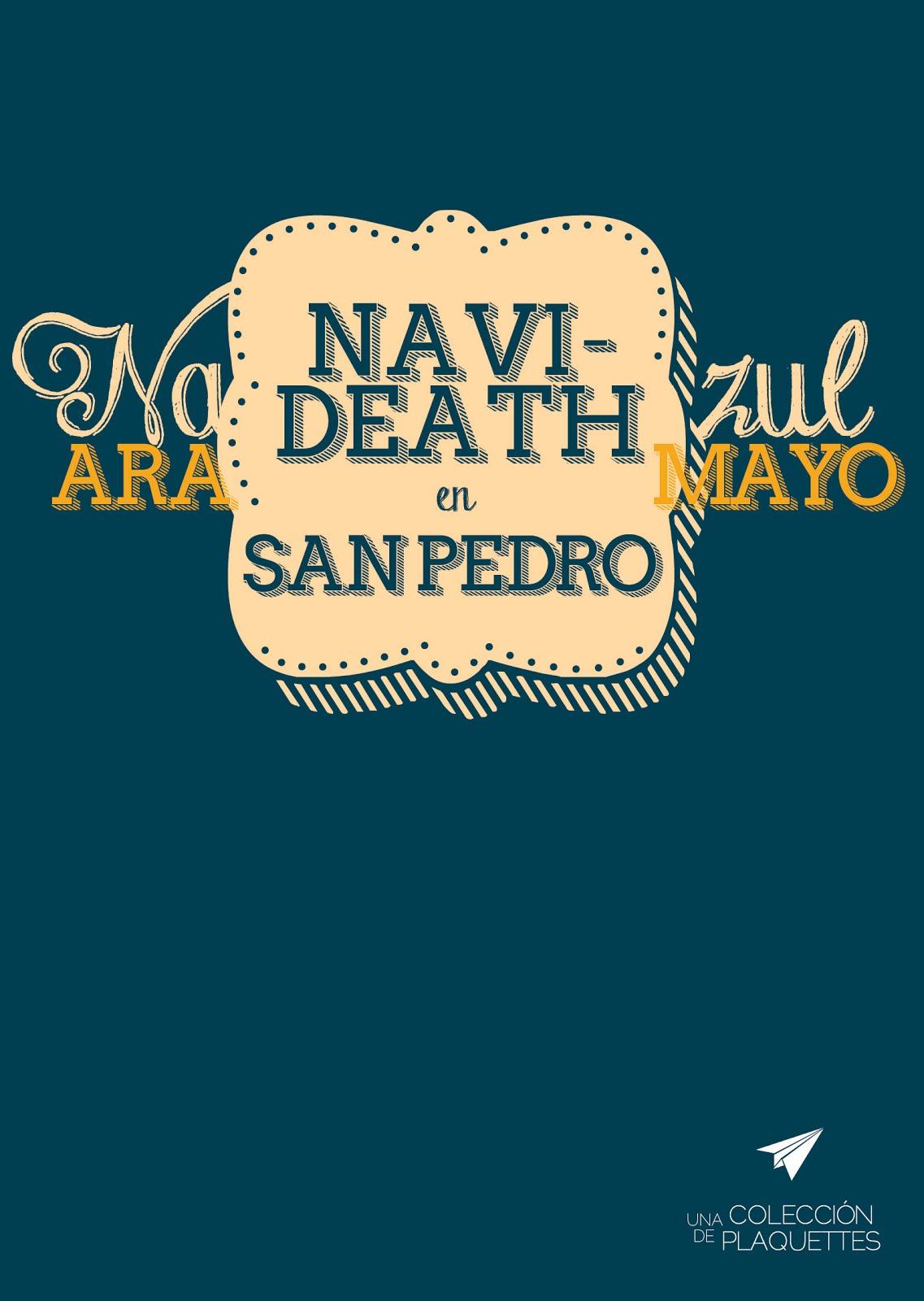 Navideath en San Pedro