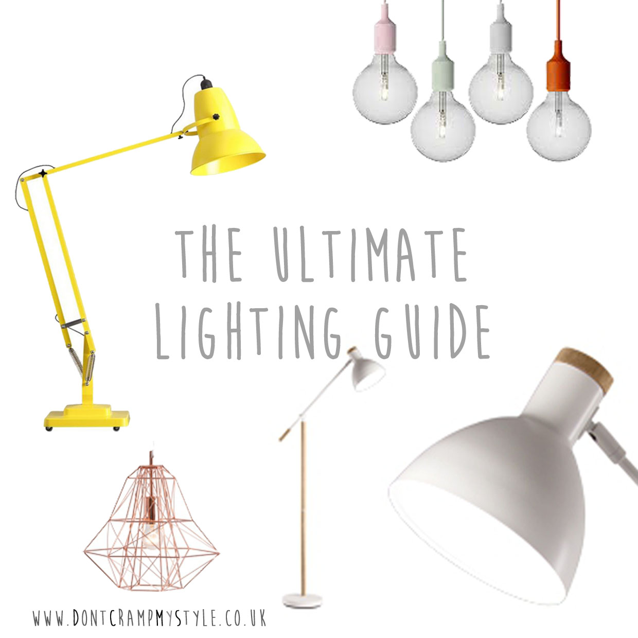 The Ultimatum Lighting Guide! How to choose lamps for your home ...