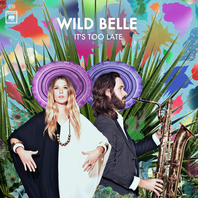 artworks 000031548141 uh7b3d original Wild Belle   Its Too Late (Snakehips Remix)
