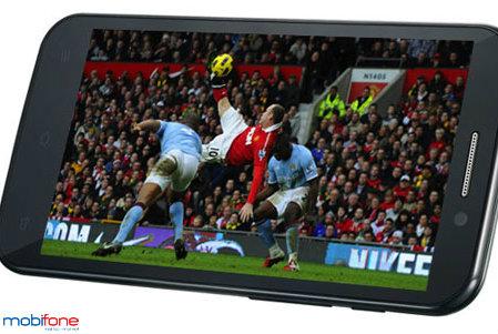 Cập nhật tin tức bóng đá nhanh nhất khi đăng ký 3G Mobifone