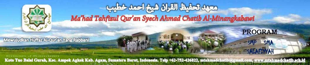 Ma'had Tahfizh Qur'an Syech Ahmad Chatib Al-Minangkabawi