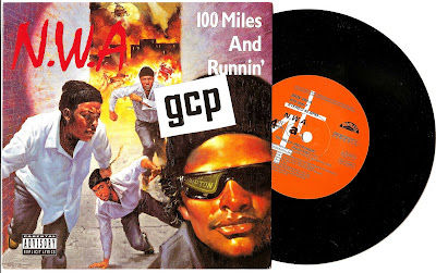 N.W.A-100_Miles_And_Runnin-(BRW200)-7_Inch_Vinyl-1990-GCP