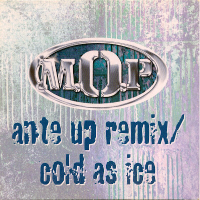 M.O.P. – Ante Up (Remix) / Cold As Ice (CDS) (2001) (320 kbps)
