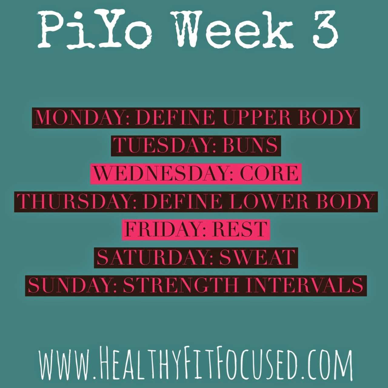 Week 3 Piyo schedule, piyo update and piyo meal plan