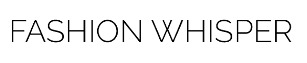 FASHION WHISPER - Der MODE & TRAVEL Blog für den modernen Mann