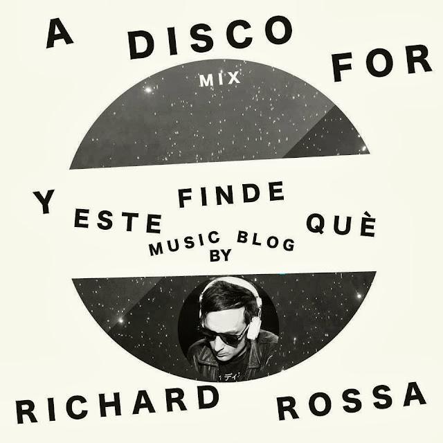 Y Este Finde Qué Exclusive Mixtape By... Richard Rossa!