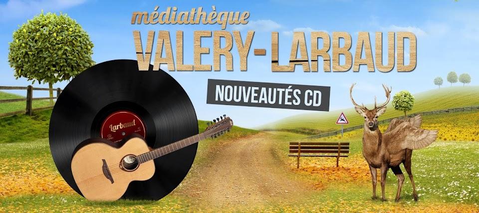 Les nouveautés CD de la Médiathèque Valery-Larbaud